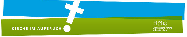 """Bilds: Logo des Reformprozesses """"Kirche im Aufbruch"""" Bild vertikal blau-grün mit weißem Kreuz und Schriftzug; Quelle: EKD"""